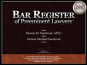 Bar Register of Preeminent Lawyers | Dennis M. Sandoval