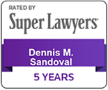 Super Lawyers 5 Years | Dennis M. Sandoval